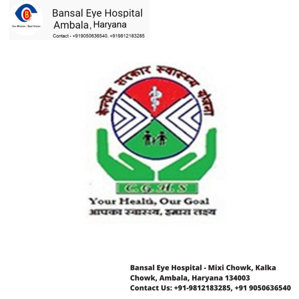 Bansal Eye Hospital is CGHS Empanelled Eye Hospital in Chandigarh, Haryana,